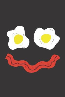 Notebook: Bacon and Eggs - Funny American Keto Breakfast