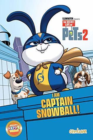 The Secret Life of Pets 2: I Am Captain Snowball