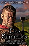 The Summons (The Dragon Keep Chronicles, #0.5)