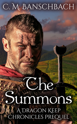 The Summons by C.M. Banschbach