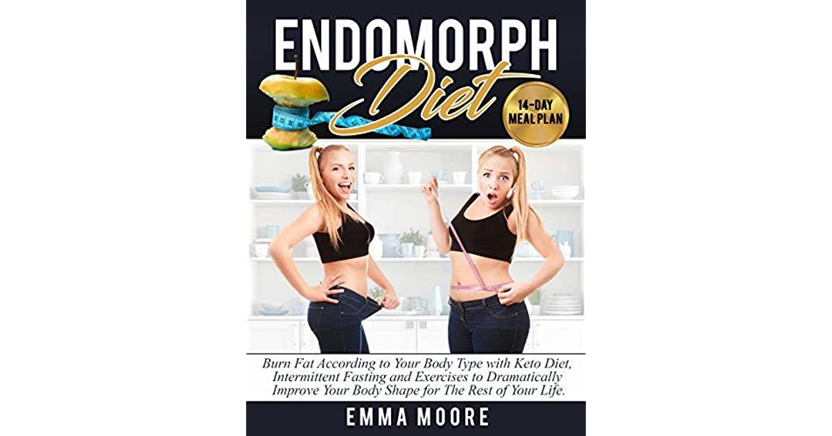 Endomorph Diet: Burn Fat According to Your Body Type with Keto Diet