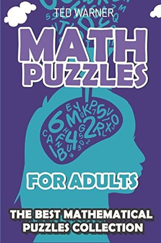 Math Puzzles For Adults Calcudoku Puzzles 200 Math Puzzles With Answers By Ted Warner