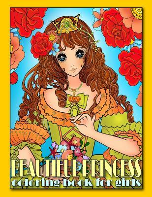 Beautiful Princess Coloring Book for Girls: Relaxing Colouring Book ...