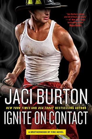 Ignite on Contact (Brotherhood by Fire, #2)