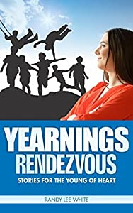 Yearnings: Rendezvous