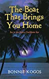 The Boat That Brings You Home: Set in the Sultry Caribbean Sea