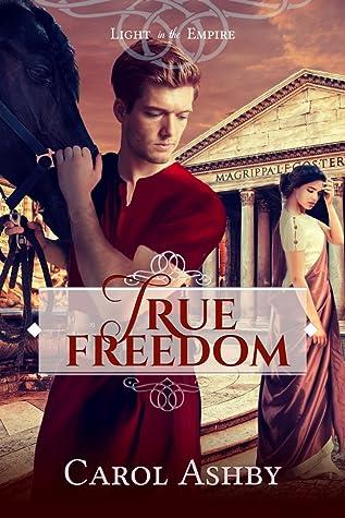 True Freedom (Light in the Empire, #6)