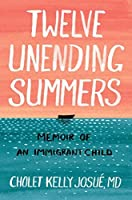 Twelve Unending Summers: Memoir of an Immigrant Child