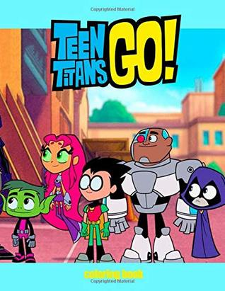 Teen Titans Coloring Book: Coloring Book For Kids and Adults ...