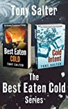 The Best Eaten Cold Series: Best Eaten Cold & Cold Intent