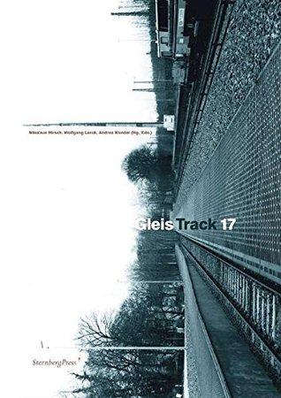 Gleis 17/Track 17 (Sternberg Press) (English and German Edition)