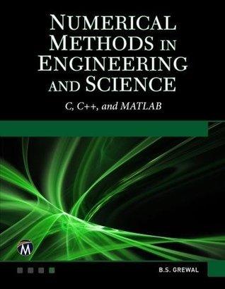 Numerical Methods in Engineering & Science by B S  Grewal