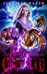 Concealed (Tiger Shifter Chronicles Book 1)