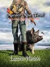 Murder Most Fowl (The Grand Finale - Gumboot & Gumshoe Series Trilogy - black comedy cozy detective): The Gumboot & Gumshoe Series: Book 3