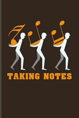 Taking Notes: Funny Music Quotes Journal For Live Concert ...