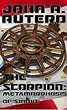 The Scorpion: Metamorphosis of Smoke