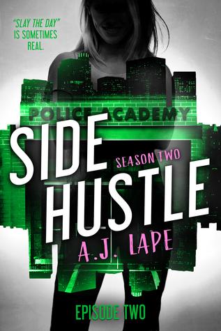 Side Hustle: Season Two, Episode 2 (A Darcy Walker Side Hustle Mystery: Season Two, #2)