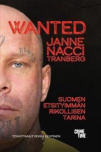 Wanted - Suomen etsityimmän rikollisen tarina