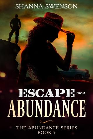 Escape from Abundance (Abundance, #3)