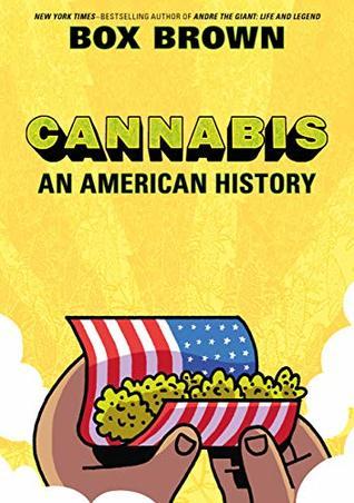 Cannabis: An American History (SelfMadeHero Non-Fiction)