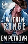 Within Range (Ranger Ops, #2)