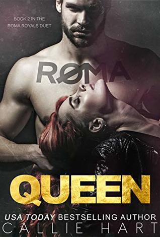 Roma Queen by Callie Hart