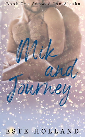 Mik and Journey