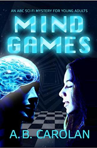 Mind Games: An ABC Sci-Fi Mystery for Young Adults