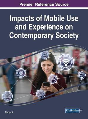 Impacts of Mobile Use and Experience o