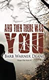 And Then There Was You (Harper's Glen #2)