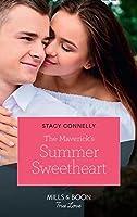 The Maverick's Summer Sweetheart (Mills & Boon True Love) (Montana Mavericks, Book 62)