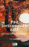 The Unschooled Life by Lizi Gambell