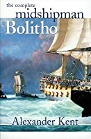 The Complete Midshipman Bolitho