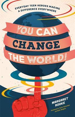 You Can Change the World by Margaret Rooke