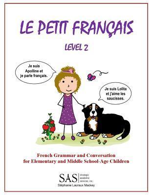 Le Petit Francais Level 2: French Grammar and Conversation ...