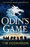 Odin's Game (The Whale Road Chronicles, #1)