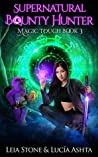 Magic Touch (Supernatural Bounty Hunter #3)
