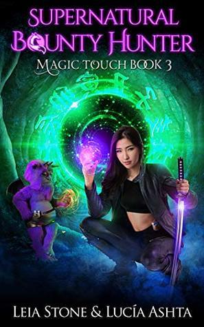 Magic Touch (Supernatural Bounty Hunter #3)