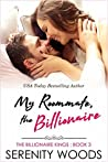 My Roommate, the Billionaire (The Billionaire Kings, #3)