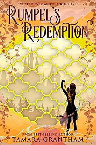 Rumpel's Redemption (Twisted Ever After, #3)
