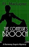 The Contessa's Brooch (The Harmony Duprie Mysteries Book 4)