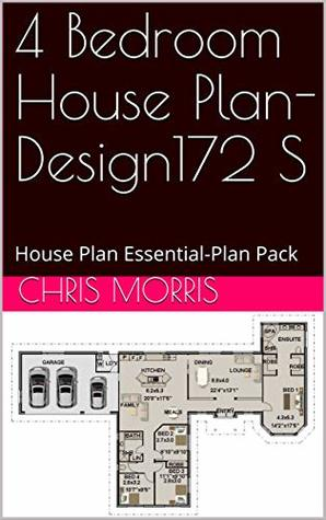 4 Bedroom House Plan- Design172 S: House Plan Essential-Plan Pack (4 Bedroom House Plans)