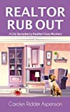Realtor Rub Out A Lily Sprayberry Realtor Cozy Mystery
