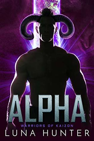Alpha (Warriors of Kaizon, #2)