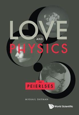 Love and Physics: The Peierls
