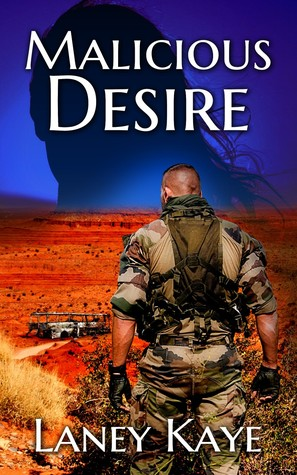 Malicious Desire by Laney Kaye
