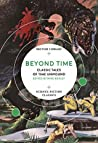 Beyond Time: Classic Tales of Time Unwound (British Library Science Fiction Classics)