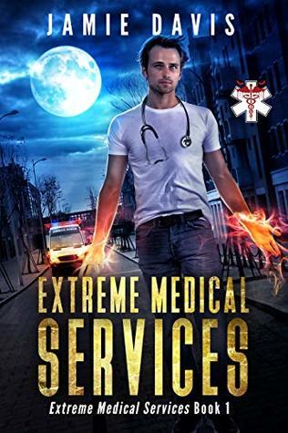 Extreme Medical Services (Extreme Medical Services #1)