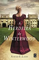 A Herdeira de Winterwood (Whispers on the Moors, #1)