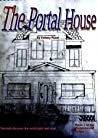 The Portal House: Book 1 of the Portal House Series